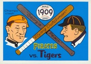World Series - 1909 Pirates