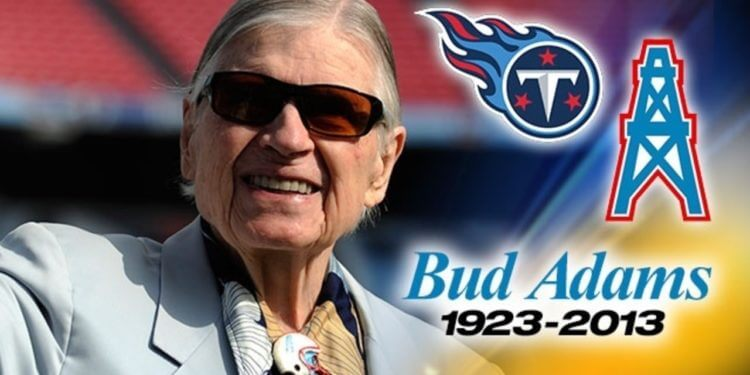 Bud Adams - Tennessee Titans Owner